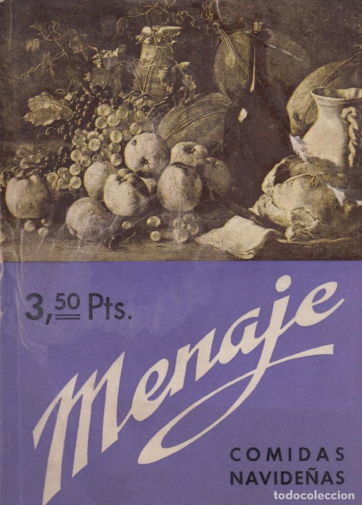MENAJE. AÑO XII. Nº. 144. DICIEMBRE 1942. REVISTA DE GASTRONOMÍA. (Libros Antiguos, Raros y Curiosos - Cocina y Gastronomía)