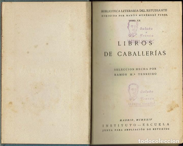 LIBROS DE CABALLERÍAS. AMADÍS DE GAULA / PALMERÍN DE INGLATERRA, DE RAMÓN Mª TENREIRO.AÑO 1924(13.5) (Libros antiguos (hasta 1936), raros y curiosos - Literatura - Narrativa - Otros)