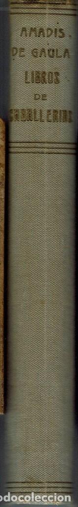 Libros antiguos: LIBROS DE CABALLERÍAS. AMADÍS DE GAULA / PALMERÍN DE INGLATERRA, DE RAMÓN Mª TENREIRO.AÑO 1924 (6.6) - Foto 2 - 131034992