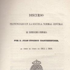 Libros antiguos: J. A. HARTZENBUSCH. DISCURSO PRONUNCIADO EN LA ESCUELA NORMAL CENTRAL DE INSTRUCCIÓN PÚBLICA. 1855. Lote 130607786