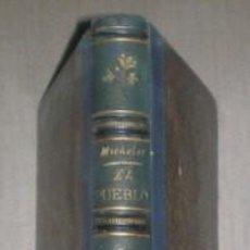 Libros antiguos: MICHELET, J: EL PUEBLO. MADRID, 1877. Lote 131088460