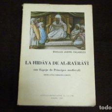 Libros antiguos: LIBRO - LA HIDAYA DE AL-RAYRAYI / BRAULIO JUSTEL CALABOZO. Lote 131091888