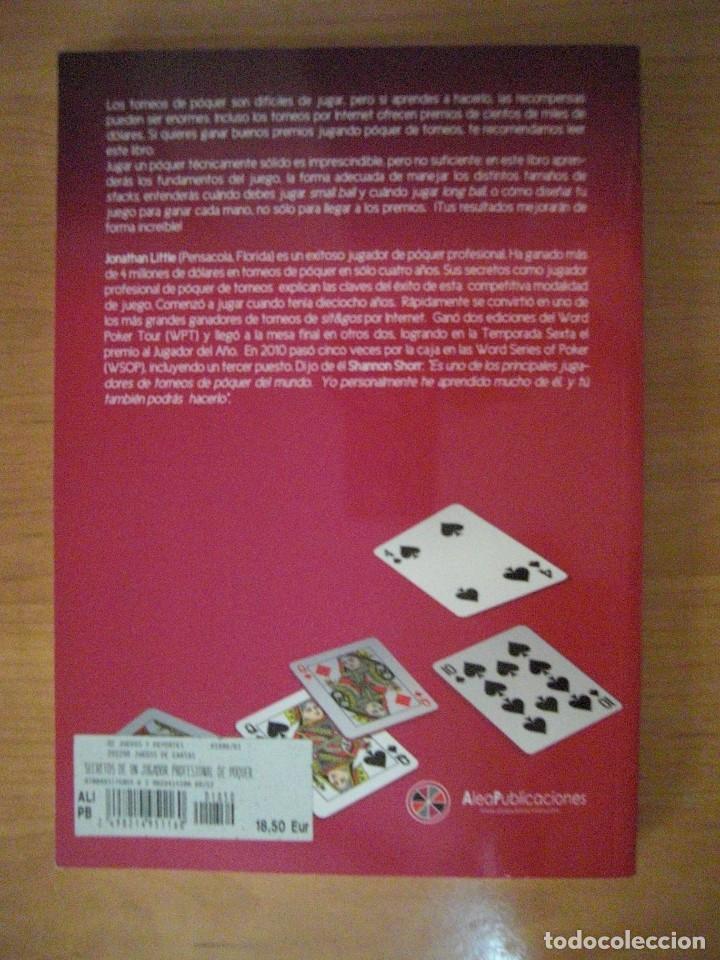 Libros antiguos: SECRETOS DE UN JUGADOR PROFESIONAL DE POKER DE TORNEOS - JONATHAN LITTLE - Foto 2 - 131112616