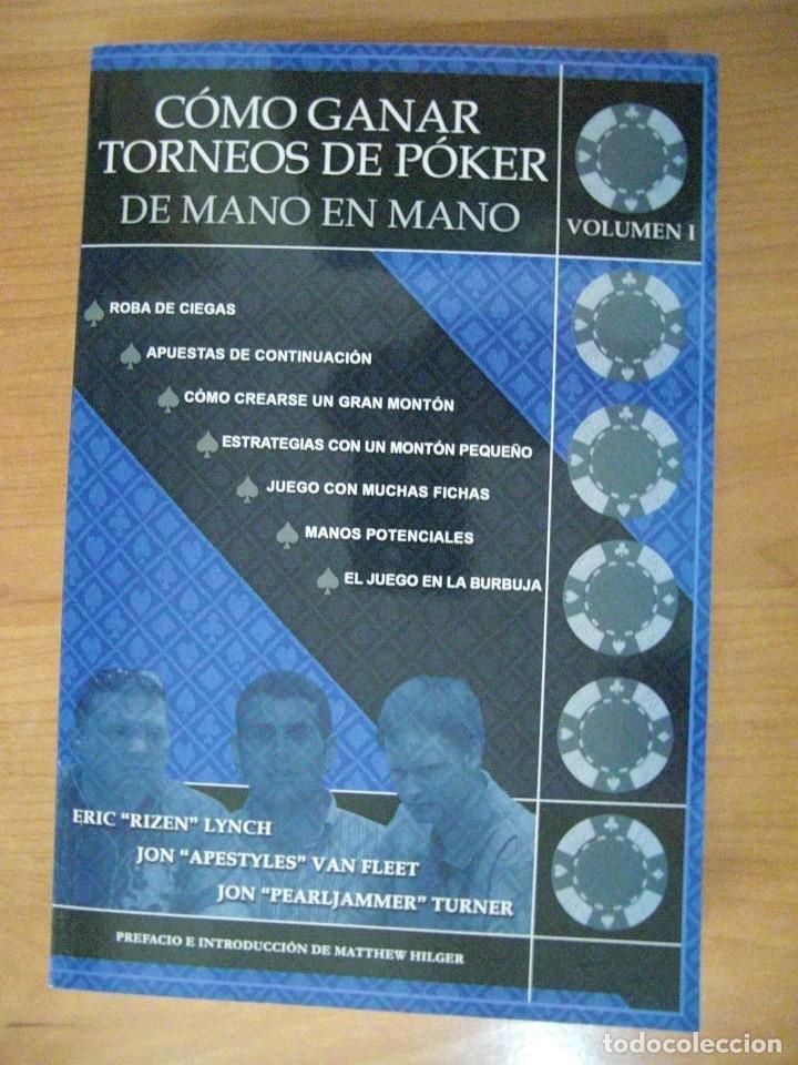COMO GANAR TORNEOS DE POKER DE MANO EN MANO VOL1 (Libros Antiguos, Raros y Curiosos - Ciencias, Manuales y Oficios - Otros)