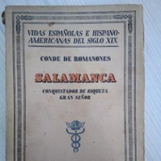 Libros antiguos: SALAMANCA. CONQUISTADOR DE RIQUEZA, GRAN SEÑOR. CONDE ROMANONES 1931. 1A EDICIÓN. Lote 131118156