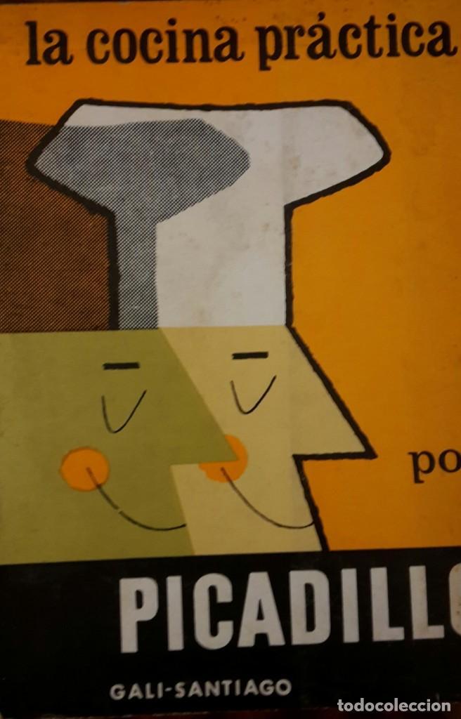 LA COCINA PRÁCTICA DE PICADILLO (Libros Antiguos, Raros y Curiosos - Cocina y Gastronomía)