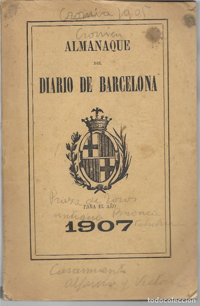 ALMANAQUE DIARIO DE BARCELONA AÑO 1907 - VER FOTOS - MUCHA PUBLICIDAD EPOCA (Libros Antiguos, Raros y Curiosos - Pensamiento - Otros)