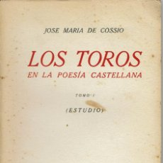 Libros antiguos: LOS TOROS EN LA POESÍA CASTELLANA, POR JOSÉ MARÍA DE COSSÍO. II TOMOS. AÑO 1931. (3.6). Lote 131154916