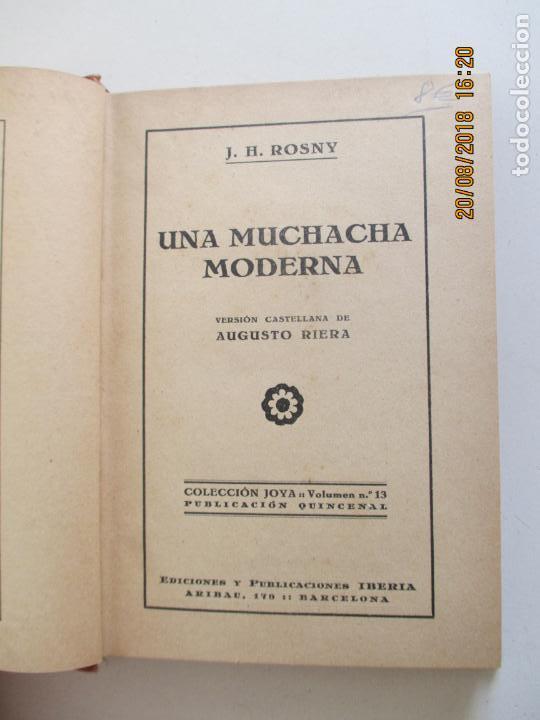 Libros antiguos: LA MUCHACHA MODERNA. J. H. ROSNY. VERSIÓN CASTELLANA DE AUGUSTO RIERA. 1929 - Foto 2 - 131172684