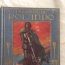 Libros antiguos: LA CANCION DE ROLANDO. EDITORIAL ARALUCE. AÑO 1914. Lote 131172984