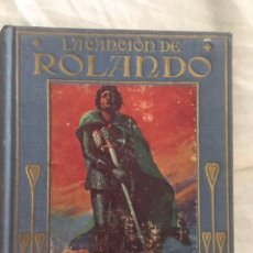 Libros antiguos: LA CANCION DE ROLANDO. EDITORIAL ARALUCE. AÑO 1914. Lote 131172984