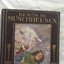 Libros antiguos: BARON DE MÜNCHHHANUSEN. EDITORIAL ARALUCE. AÑO 1927. Lote 131173236
