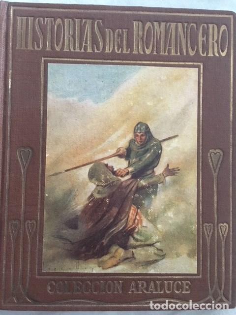 HISTORIAS DEL ROMANCERO. EDITORIAL ARALUCE. AÑO 1943 (Libros Antiguos, Raros y Curiosos - Literatura Infantil y Juvenil - Otros)