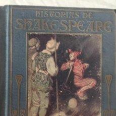 Libros antiguos: HISTORIAS DE SHAKESPEARE. EDITORIAL ARALUCE. AÑO 1940. Lote 131173608