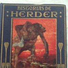 Libros antiguos: HISTORIAS DE HERDER. EDITORIAL ARALUCE. AÑO 1942. Lote 131173776