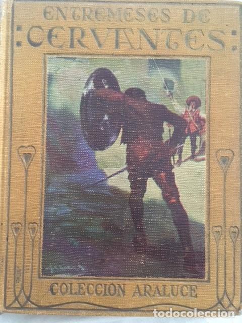 ENTREMESES DE CERVANTES. EDITORIAL ARALUCE. (Libros Antiguos, Raros y Curiosos - Literatura Infantil y Juvenil - Otros)