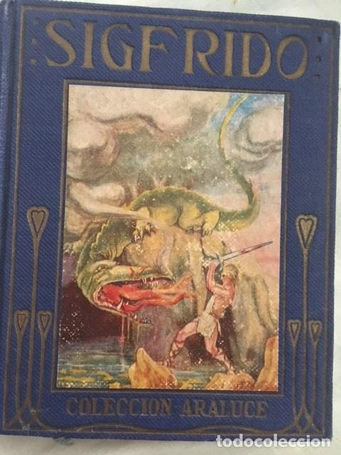 SIGFRIDO. EDITORIAL ARALUCE. AÑO 1914 (Libros Antiguos, Raros y Curiosos - Literatura Infantil y Juvenil - Otros)