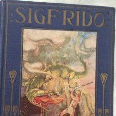 Libros antiguos: SIGFRIDO. EDITORIAL ARALUCE. AÑO 1914. Lote 131174320