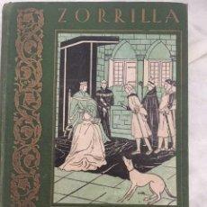 Libros antiguos: ZORRILLA SUS MEJORES OBRAS AL ALCANCE DE LOS NIÑOS . EDITORIAL ESTUDIO.. Lote 131175540