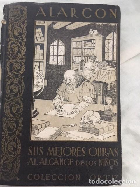 ALARCON SUS MEJORES OBRAS AL ALCANCE DE LOS NIÑOS . EDITORIAL ESTUDIO. (Libros Antiguos, Raros y Curiosos - Literatura Infantil y Juvenil - Otros)