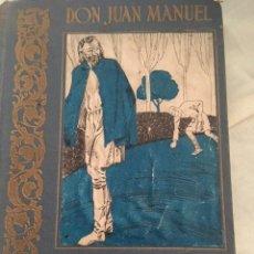 Libros antiguos: EL CONDE LUCANOR. EDITORIAL ESTUDIO.. Lote 131176192