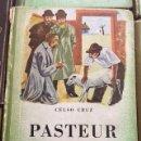 Libros antiguos: PASTEUR. .EDITORIAL ATLANDIDA. . Lote 131177988