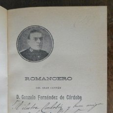 Libros antiguos: ROMANCERO DEL GRAN CAPITÁN D. GONZALO FERNÁNDEZ DE CÓRDOBA. MADRID 1915 FIRMA AUTOR.. Lote 131181168