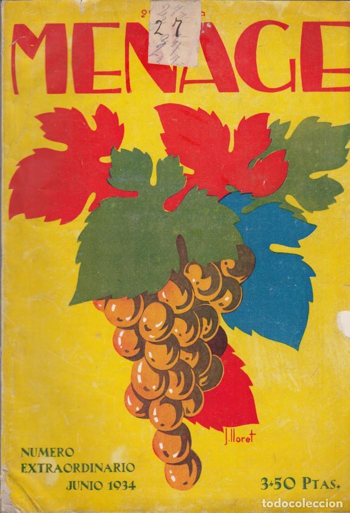 MENAJE. AÑO IV. Nº. 41. EXTRAORDINARIO. JUNIO 1934. (Libros Antiguos, Raros y Curiosos - Cocina y Gastronomía)