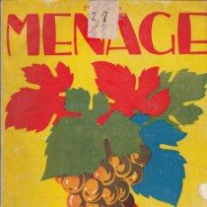 Libros antiguos: MENAJE. AÑO IV. Nº. 41. EXTRAORDINARIO. JUNIO 1934. . Lote 131181488
