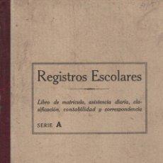 Libros antiguos: REGISTRO ESCOLAR CURSOS 1963 A 1967, ESTACIÓN DE LA FREGENEDA. Lote 131185592