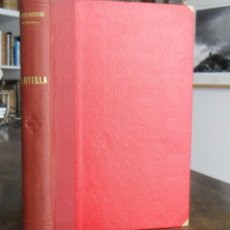 Libros antiguos: CENTELLA. JAMES OLIVER CURWOOD. BARCELONA 1929.. Lote 131239607