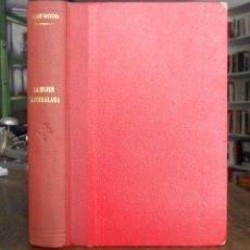 Libros antiguos: LA MUJER ACORRALADA. JAMES OLIVER CURWOOD. BARCELONA 1928.. Lote 131240047