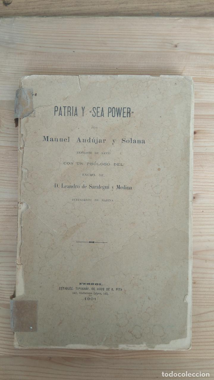 Libros antiguos: Patria y Sea Power - Foto 1 - 131275655