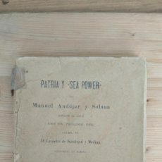 Libros antiguos: PATRIA Y SEA POWER. Lote 131275655