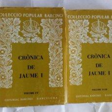 Libros antiguos: CRÒNICA DE JAUME I.. Lote 131363938