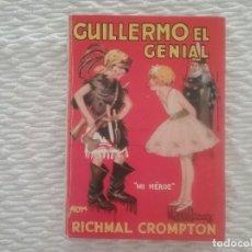 Libros antiguos: GUILLERMO EL GENIAL. EDITORIAL MOLINO, BUENOS AIRES. 1950.. Lote 131367902