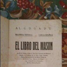 Libros antiguos: EL LIBRO DEL MASÓN. R. S. VIRIATO GR.´. 4°. BARCELONA 1917. Lote 131409978