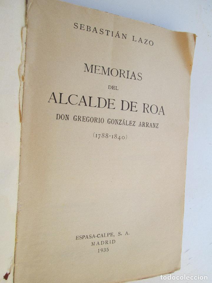 Libros antiguos: MEMORIAS DEL ALCALDE DE ROA SEBASTIAN LAZO - 1935 - Foto 2 - 131479598