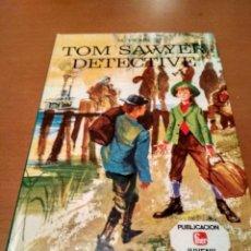Libros antiguos: TOM SAWYER DETECTIVE. Lote 131531070
