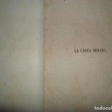 Libros antiguos: LA CASTA SUSANA, LEYENDA BÍBLICA DE ANTONIO DE PADUA, CON LÁMINAS, PRIMERA EDICIÓN, 18... Lote 131579818