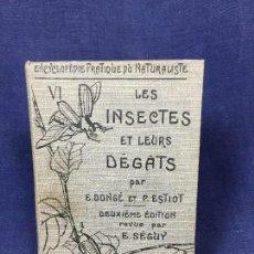 Libros antiguos: ENCYCLOPEDIE NATURALISTE LES INSECTES ET LEURS DEGATS DONGE ESTIOT 2ª ED 1931 INSECTOS LECHEVALLIER. Lote 131516258
