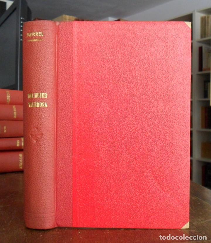 UNA MUJER VALEROSA. CONCORDIA MERREL. JUVENTUD 1928. (Libros antiguos (hasta 1936), raros y curiosos - Literatura - Narrativa - Otros)