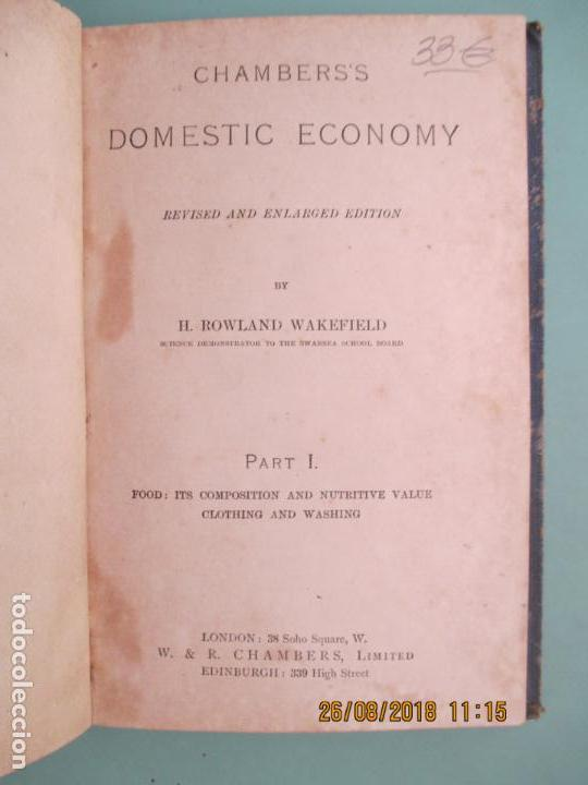 Libros antiguos: CHABERS´S DOMESTIC ECONOMY. H. ROWLAND WAKEFIELD. PART I. FOOD: ITS COMPOSITION AND NUTRITIVE VALUE - Foto 2 - 131612090