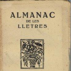 Libros antiguos: ALMANAC DE LES LLETRES. ANY XI DE SA PUBLICACIÓ. AÑO 1931. (12.6). Lote 131627554