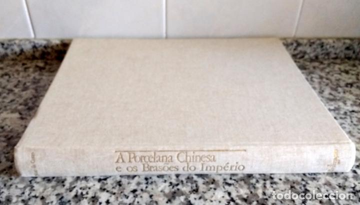 Libros antiguos: A Porcelana Chinesa e os Brasões do Império.Nuno de Castro.Livraria Civilização 1987.En Portugués - Foto 3 - 131636078