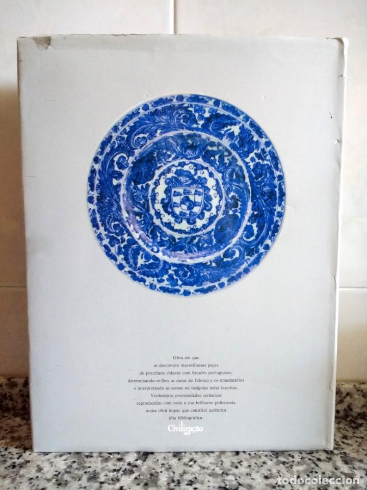 Libros antiguos: A Porcelana Chinesa e os Brasões do Império.Nuno de Castro.Livraria Civilização 1987.En Portugués - Foto 19 - 131636078
