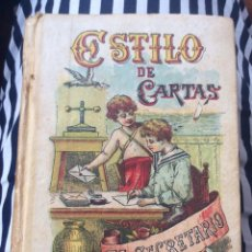 Libros antiguos: ESTILO GENERAL DE CARTAS ... EL SECRETARIO UNIVERSAL - SATURNINO CALLEJA -MADRID -1900. Lote 131654458