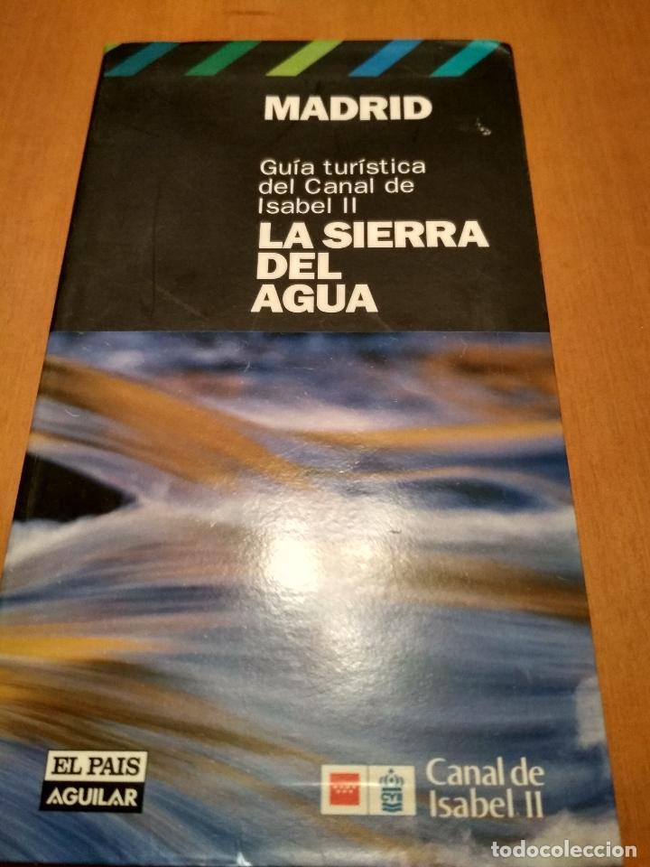LA SIERRA DEL AGUA (Libros Antiguos, Raros y Curiosos - Bellas artes, ocio y coleccionismo - Otros)