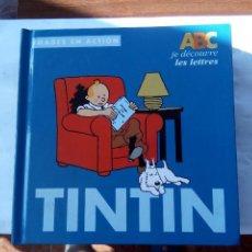 Libros antiguos: LIBRO DE TINTIN ENSEÑA LAS LETRAS EN FRANCES. Lote 133626471
