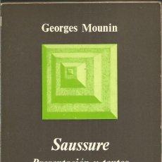 Libri antichi: GEORGES MOUNIN. SAUSSURE PRESENTACION Y TEXTOS. ANAGRAMA. Lote 131736702